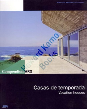 CASAS DE TEMPORADA = VACATION HOUSES.; Compendium ARQ, No. 2