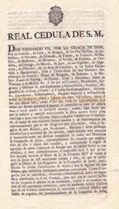 REAL CEDULA DE S.M. [REVOKING THE BRIEF OF CLEMENT XIV OF 21 JULY 1773, THE SOCIETY OF JESUS IS...